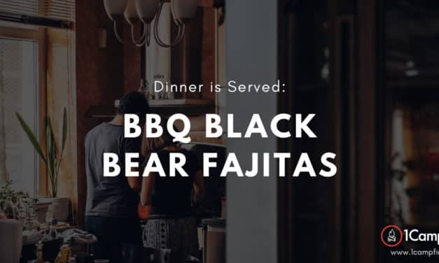 You're Gunna Love These BBQ Black Bear Fajitas