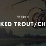 An Excellent Baked Trout/Char Recipe